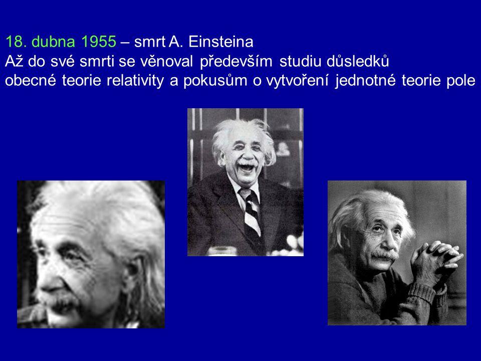 18. dubna 1955 – smrt A. Einsteina