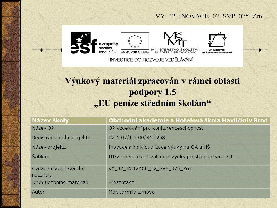 VY_32_INOVACE_02_SVP_075_Zrn