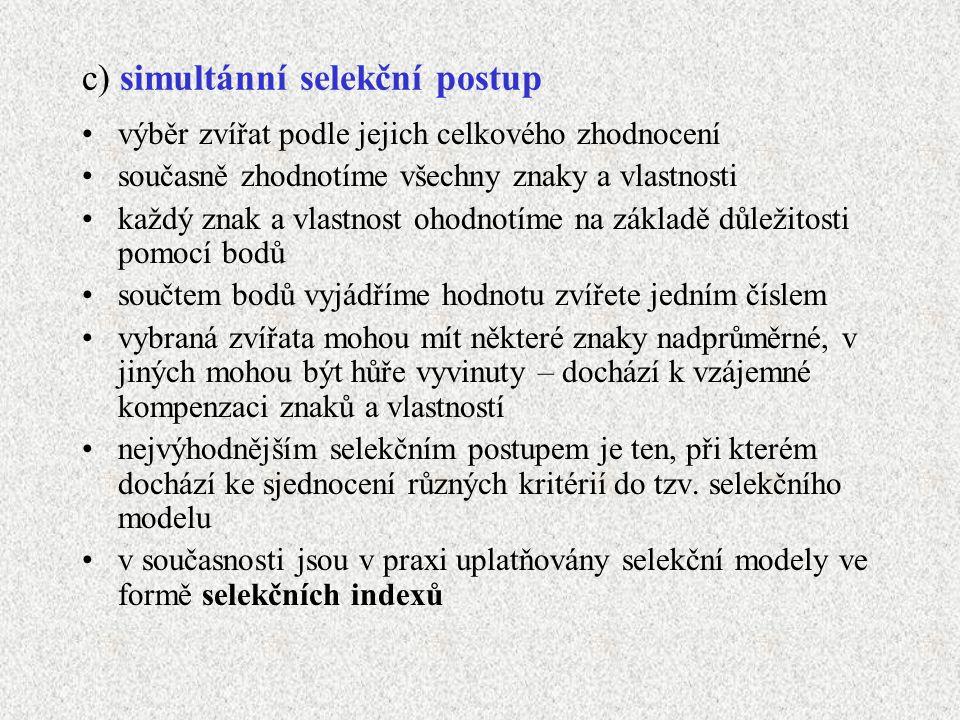 c) simultánní selekční postup