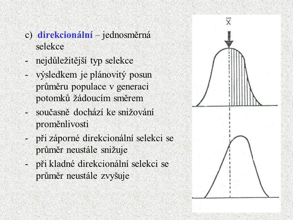 c) direkcionální – jednosměrná selekce