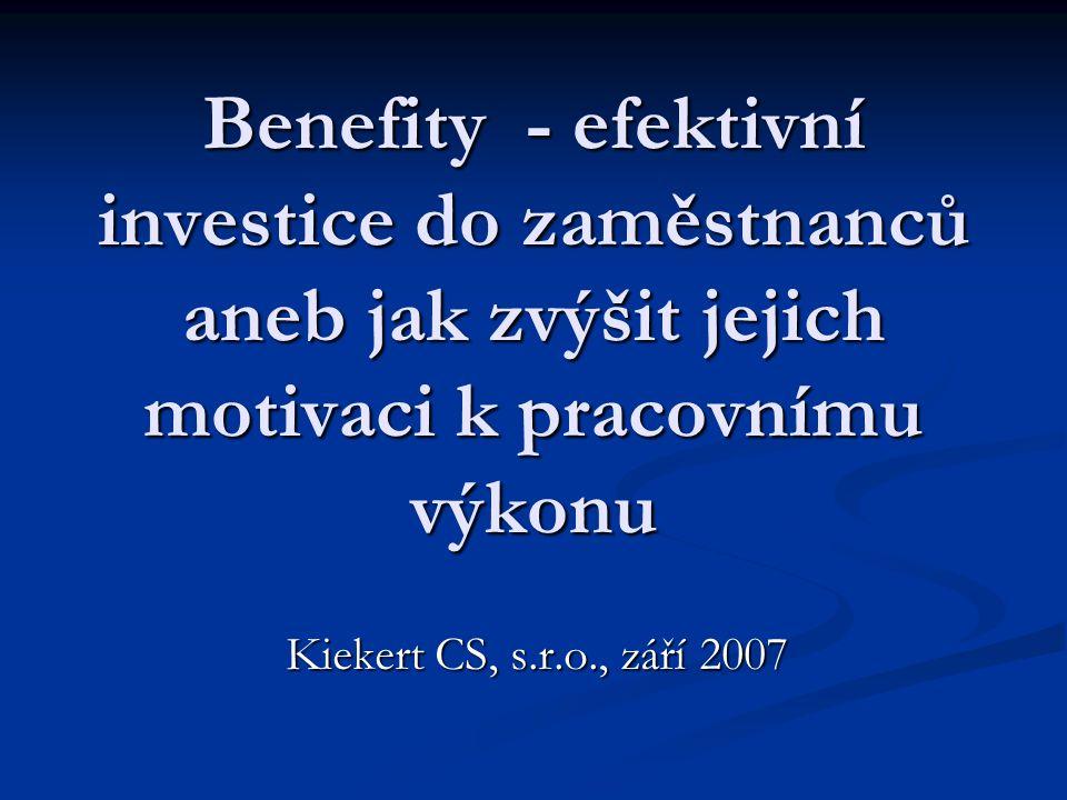 Benefity - efektivní investice do zaměstnanců aneb jak zvýšit jejich motivaci k pracovnímu výkonu