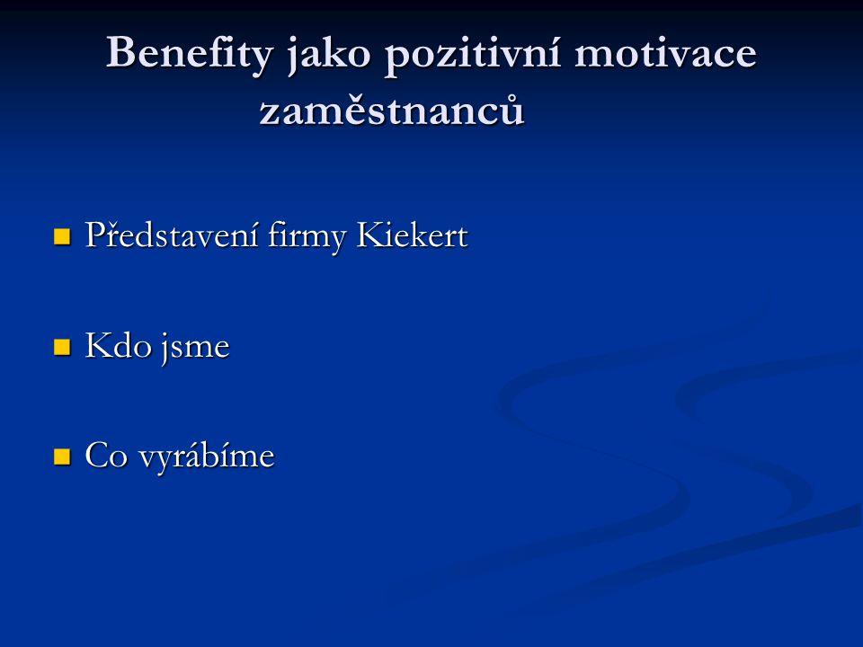Benefity jako pozitivní motivace zaměstnanců