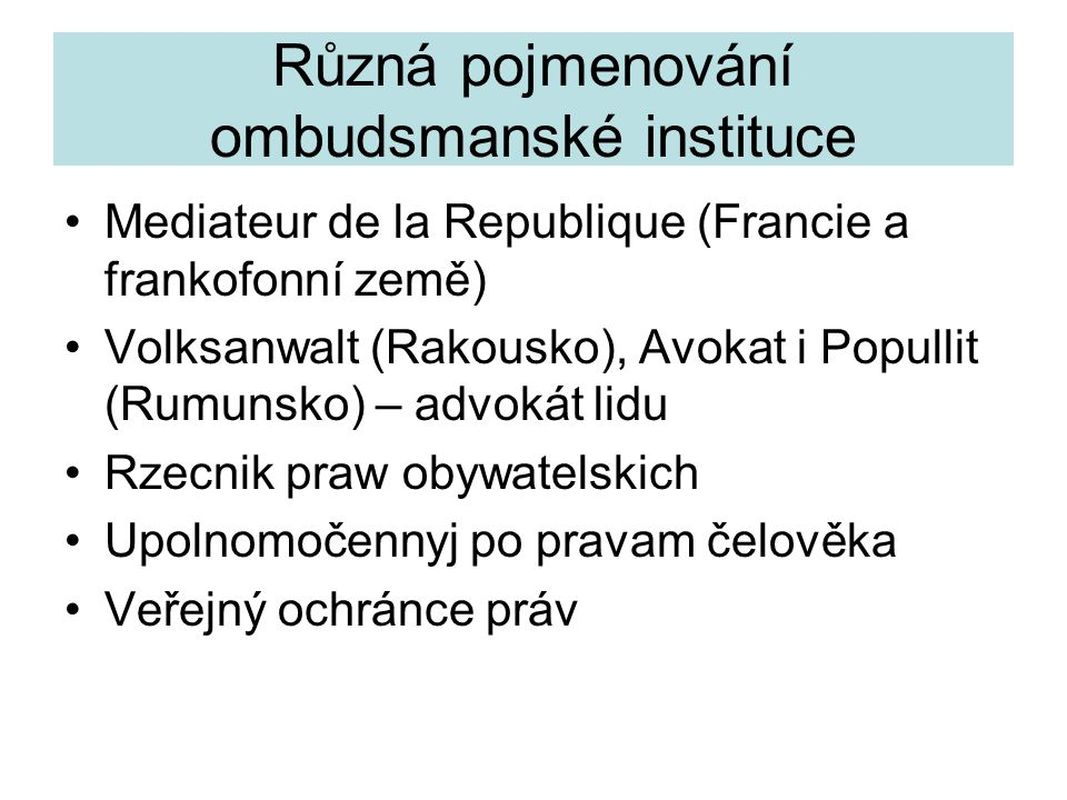 Různá pojmenování ombudsmanské instituce