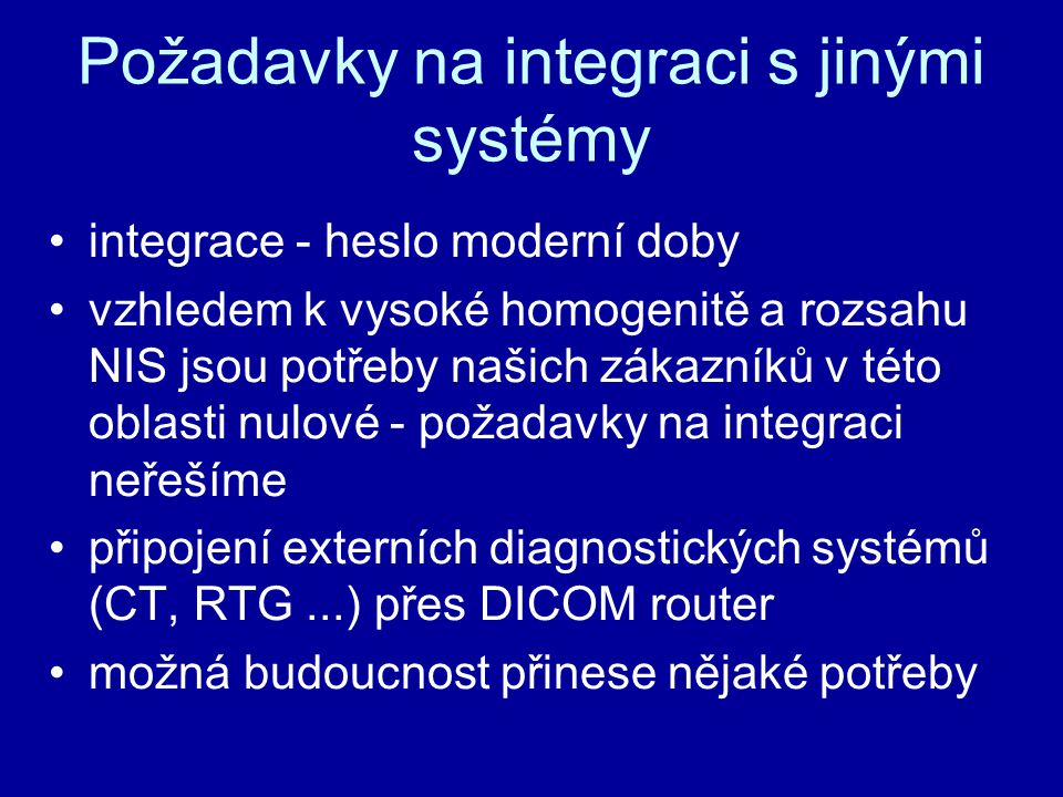 Požadavky na integraci s jinými systémy
