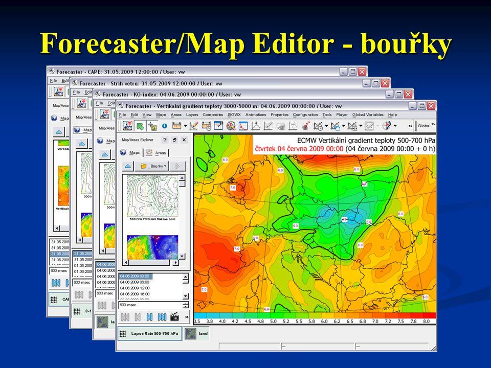 Forecaster/Map Editor - bouřky