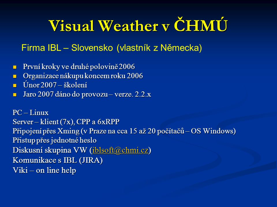 Visual Weather v ČHMÚ Firma IBL – Slovensko (vlastník z Německa)