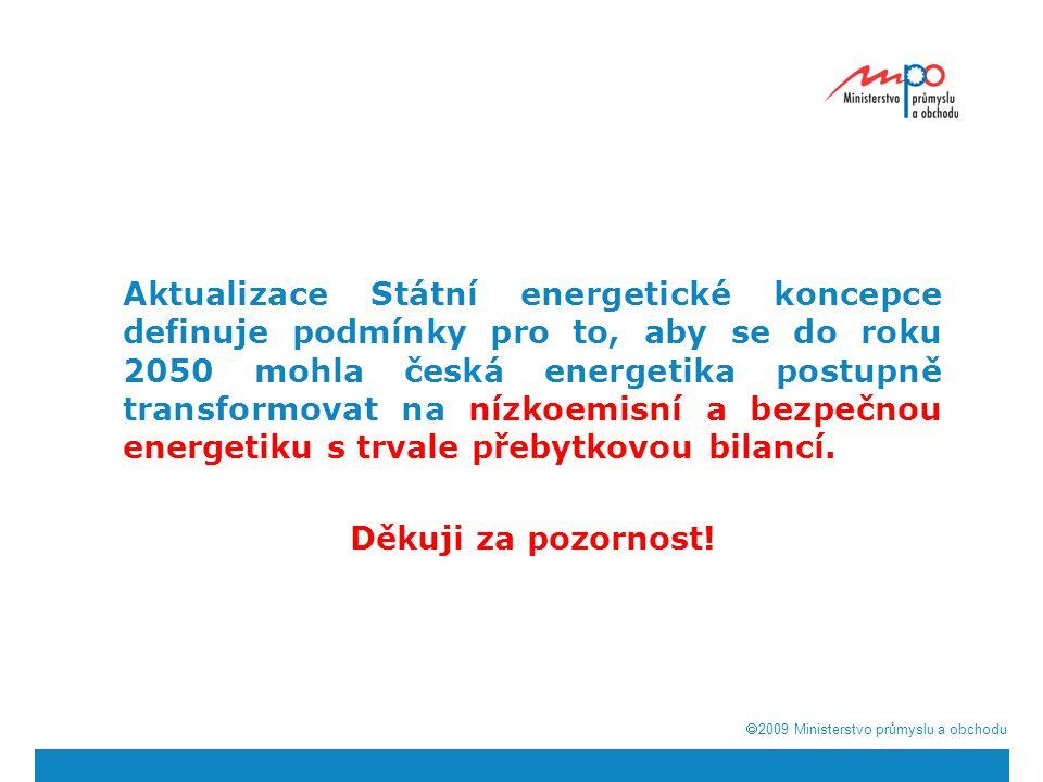 Aktualizace Státní energetické koncepce definuje podmínky pro to, aby se do roku 2050 mohla česká energetika postupně transformovat na nízkoemisní a bezpečnou energetiku s trvale přebytkovou bilancí.
