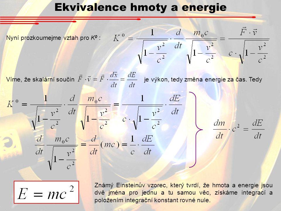 Ekvivalence hmoty a energie