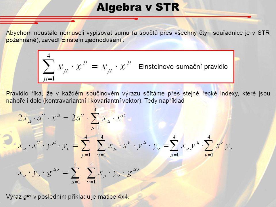 Algebra v STR Einsteinovo sumační pravidlo
