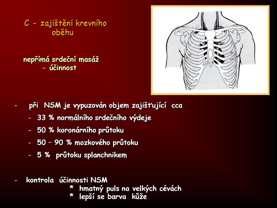 C - zajištění krevního oběhu
