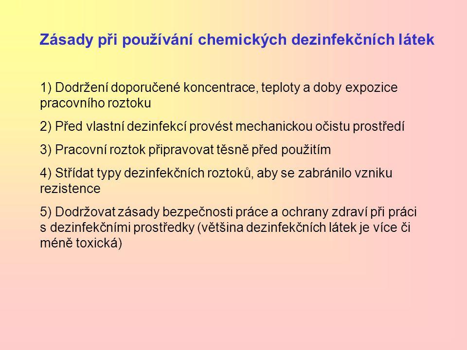 Zásady při používání chemických dezinfekčních látek