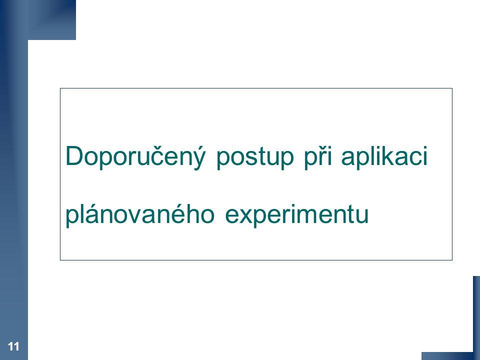 Doporučený postup při aplikaci plánovaného experimentu
