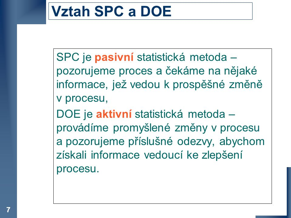 Vztah SPC a DOE Co je DOE.