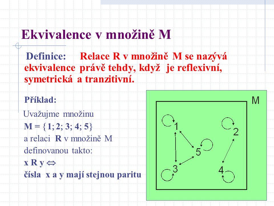 Ekvivalence v množině M