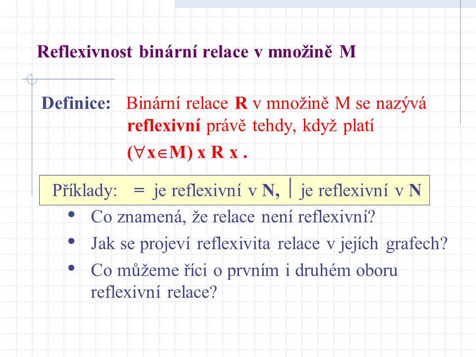 Reflexivnost binární relace v množině M