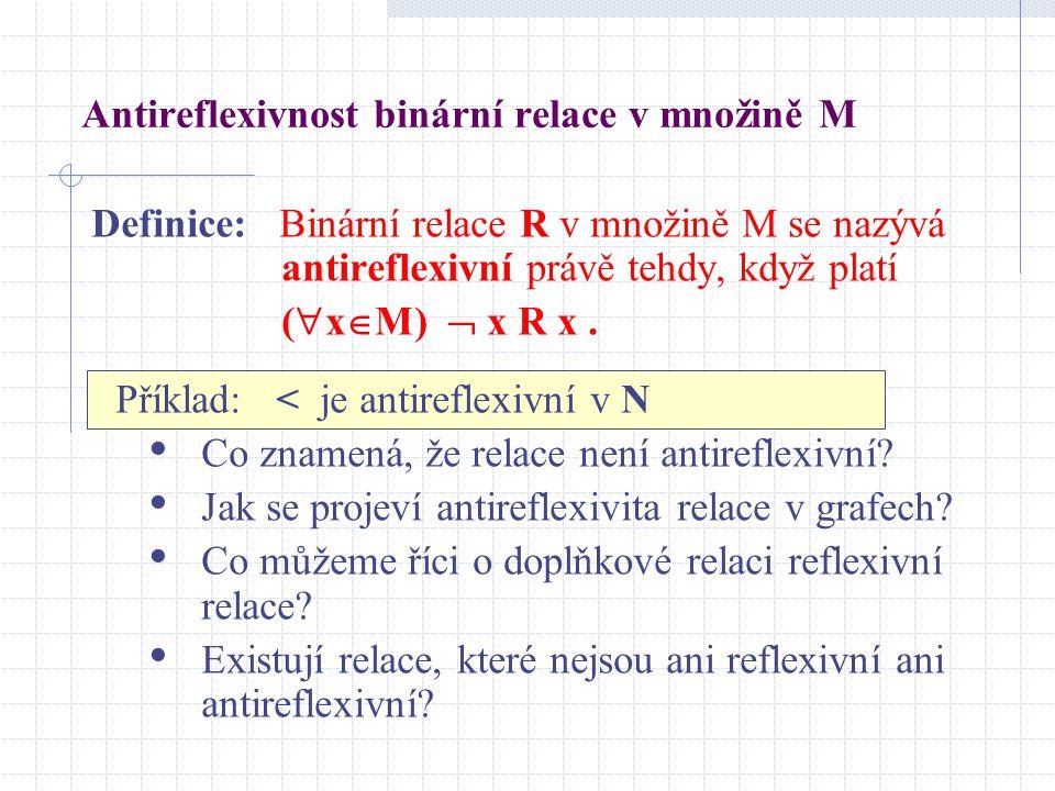 Antireflexivnost binární relace v množině M