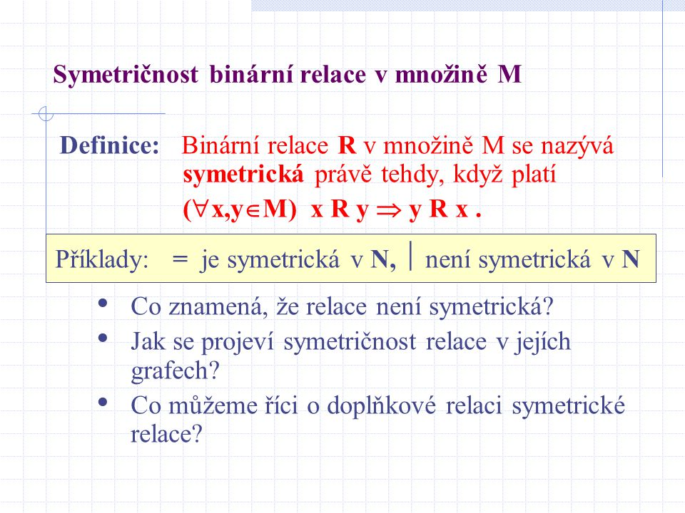 Symetričnost binární relace v množině M