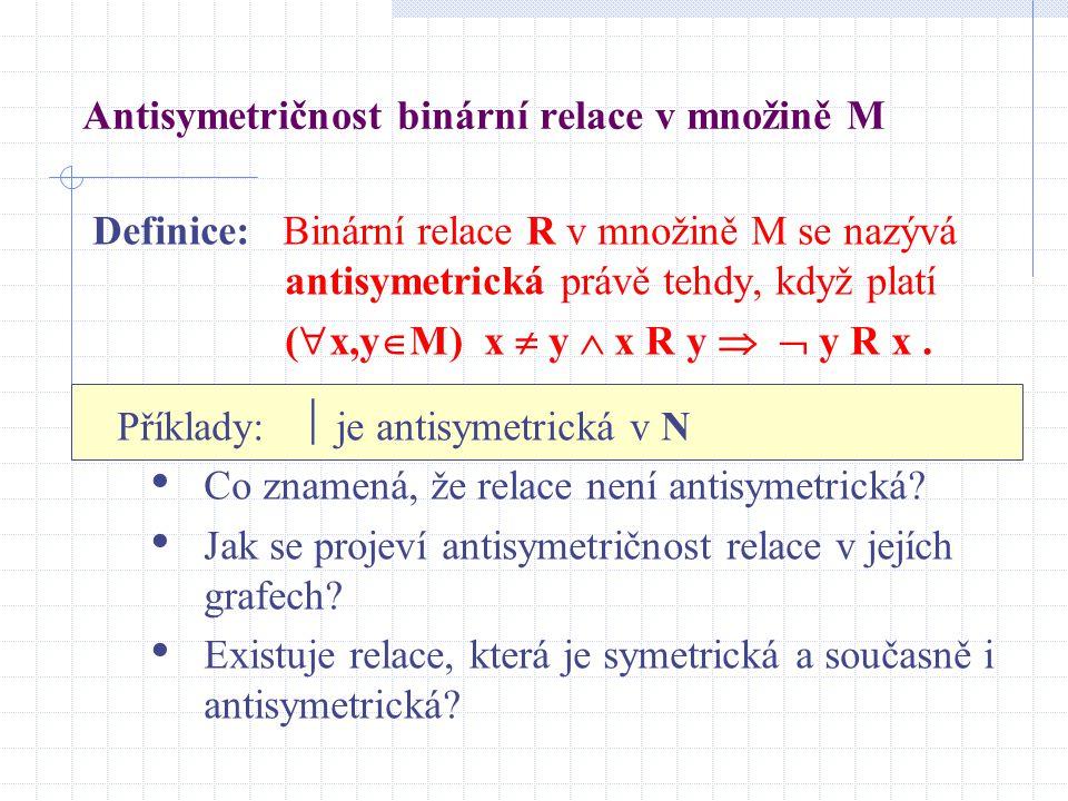 Antisymetričnost binární relace v množině M