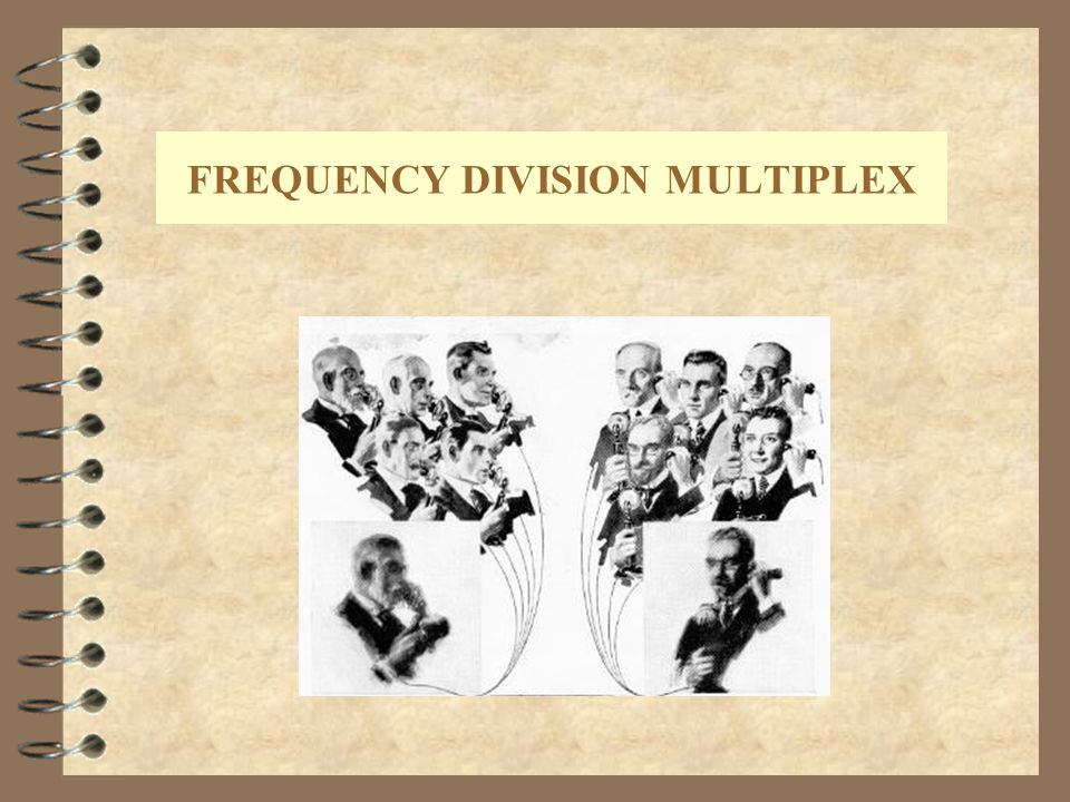 FREQUENCY DIVISION MULTIPLEX