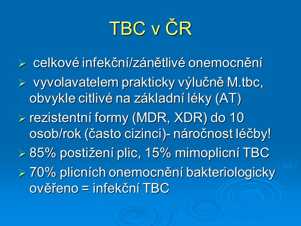 TBC v ČR celkové infekční/zánětlivé onemocnění