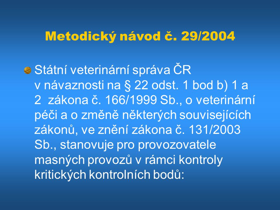 Metodický návod č. 29/2004