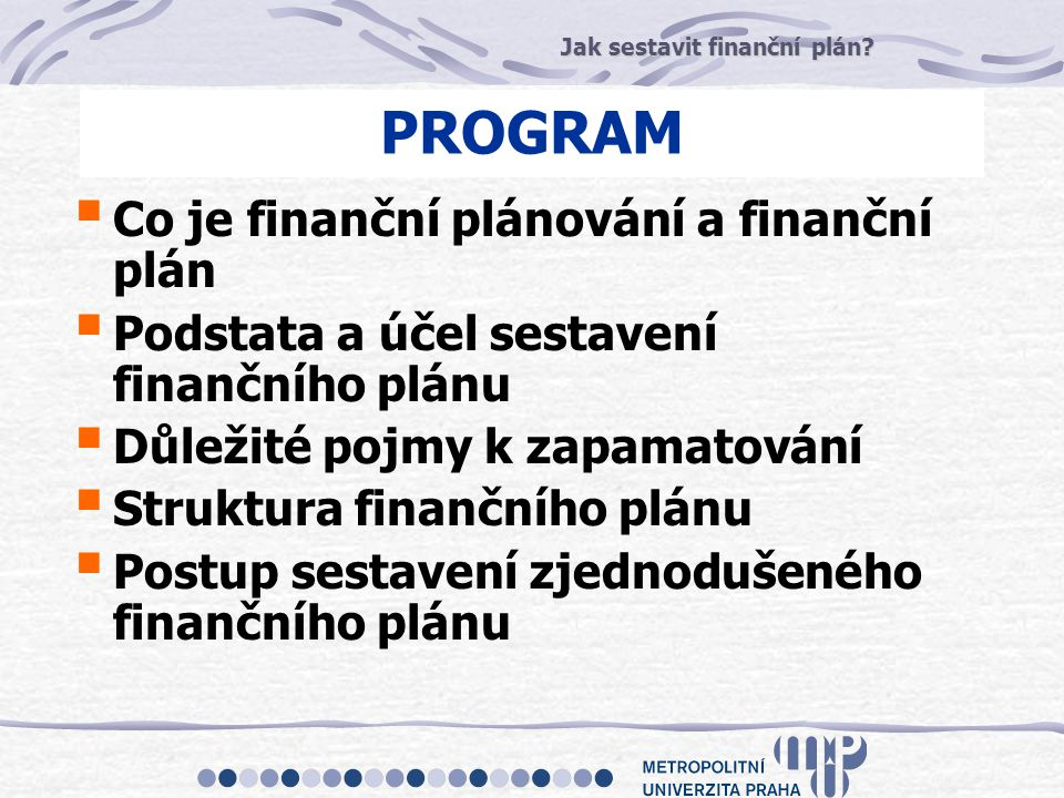 PROGRAM Co je finanční plánování a finanční plán