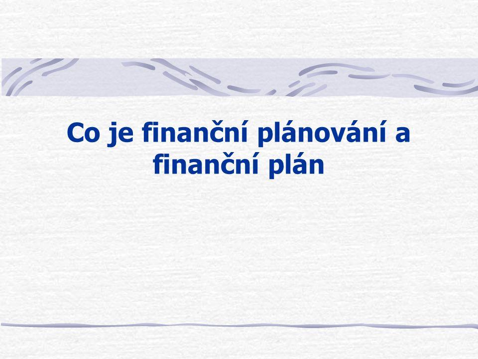 Co je finanční plánování a finanční plán