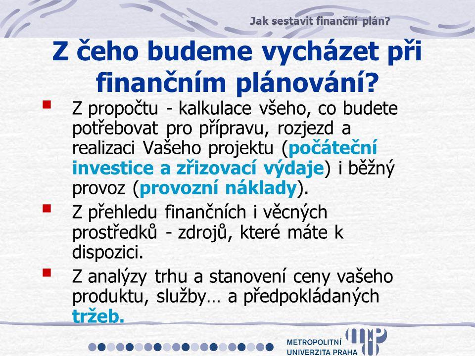 Z čeho budeme vycházet při finančním plánování