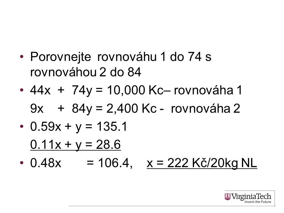 Porovnejte rovnováhu 1 do 74 s rovnováhou 2 do 84