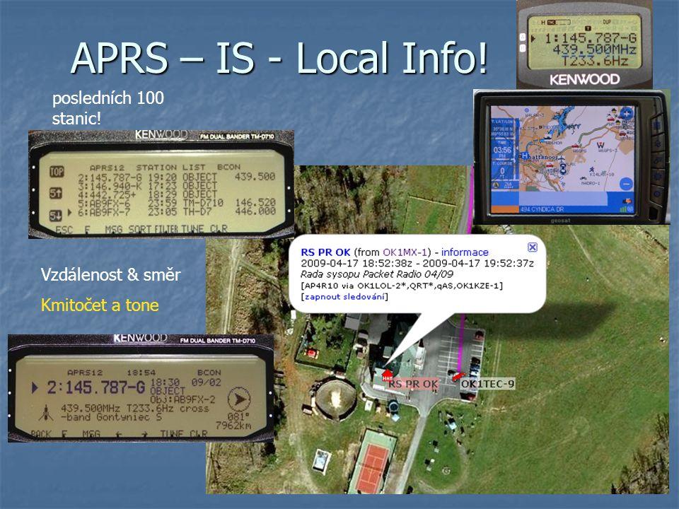 APRS – IS - Local Info! posledních 100 stanic! Vzdálenost & směr