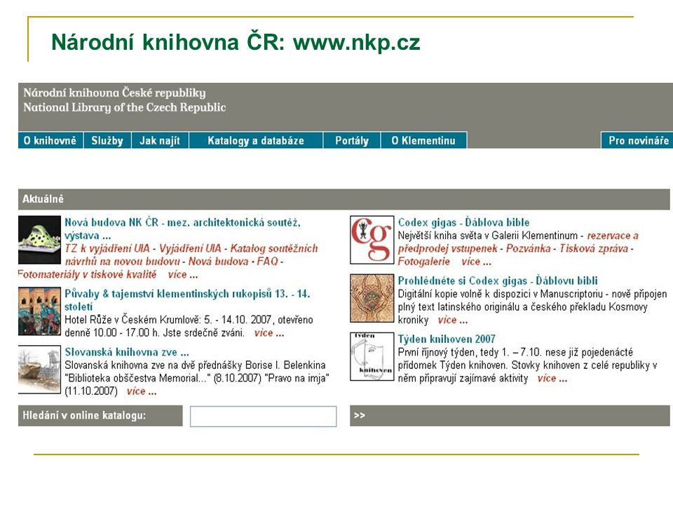 Národní knihovna ČR: www.nkp.cz