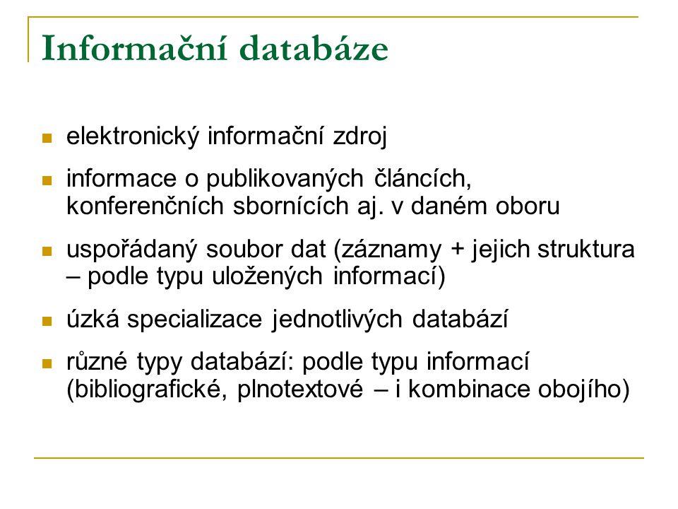 Informační databáze elektronický informační zdroj