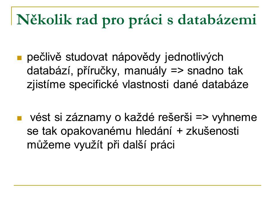 Několik rad pro práci s databázemi