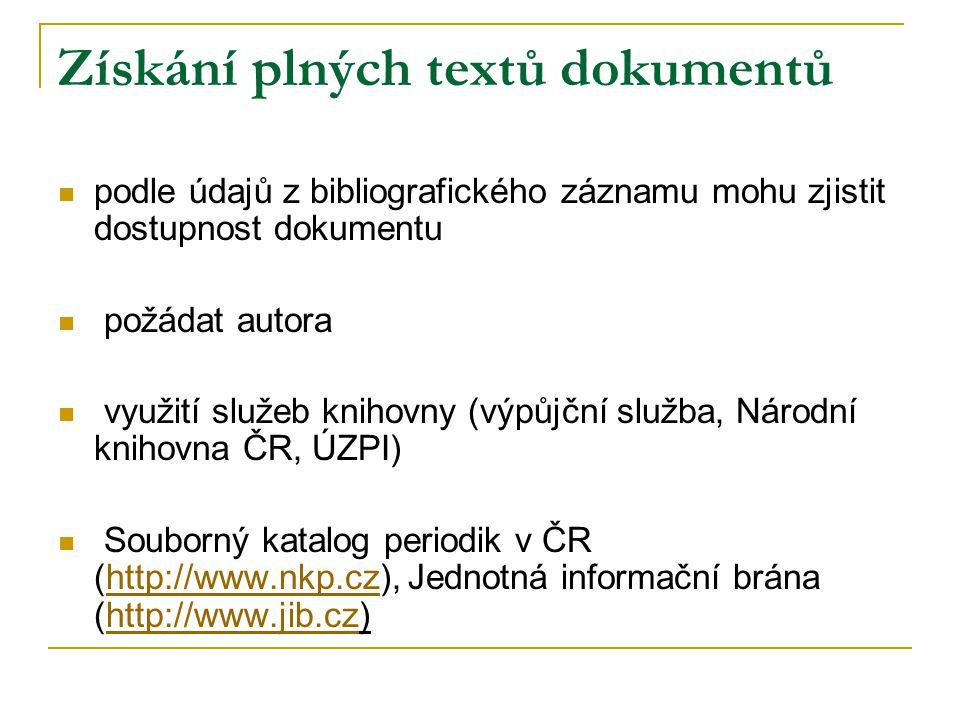 Získání plných textů dokumentů