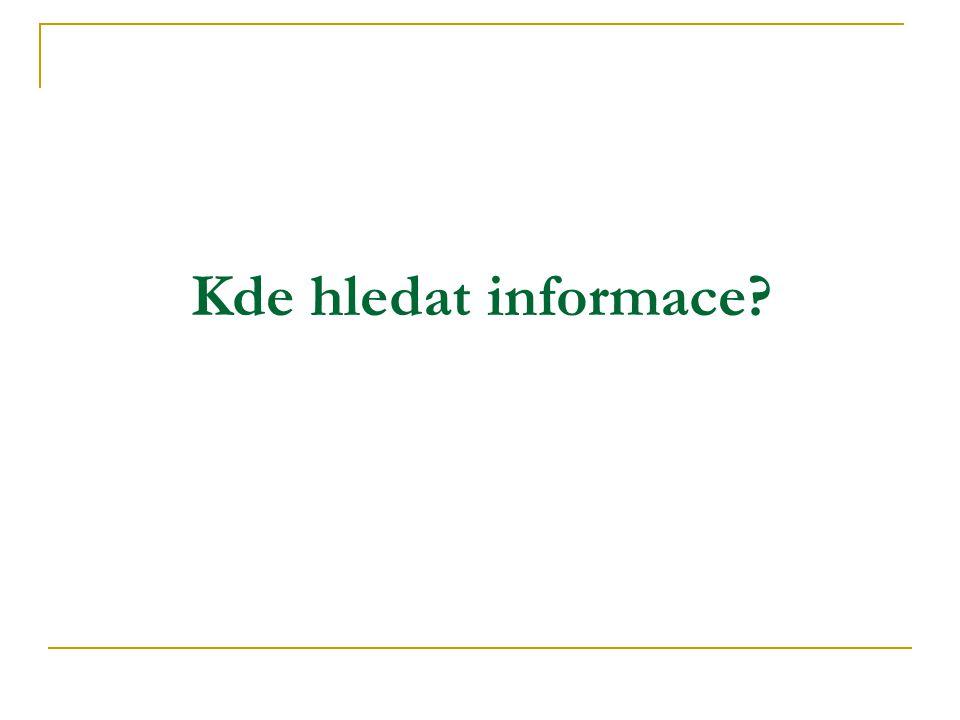 Kde hledat informace
