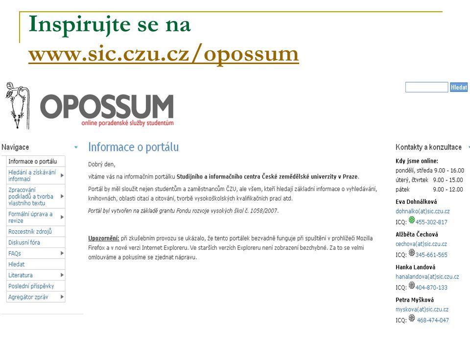 Inspirujte se na www.sic.czu.cz/opossum