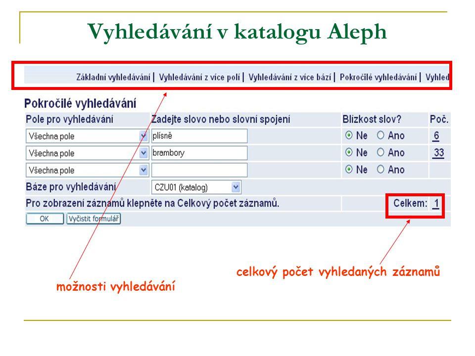 Vyhledávání v katalogu Aleph