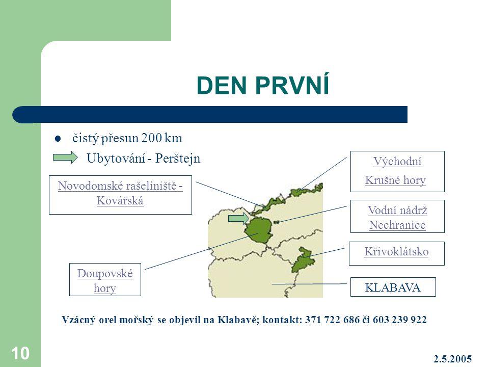 DEN PRVNÍ čistý přesun 200 km Ubytování - Perštejn