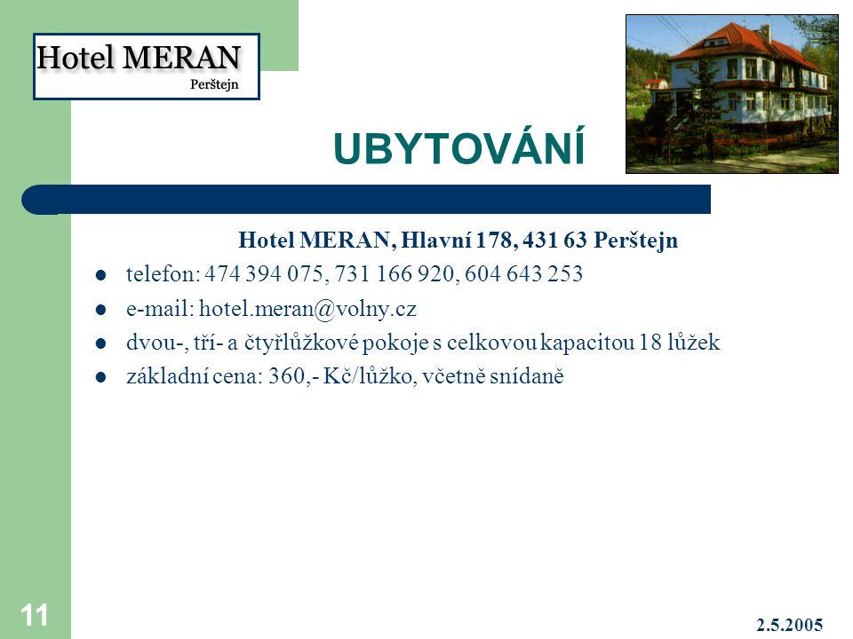 Hotel MERAN, Hlavní 178, 431 63 Perštejn
