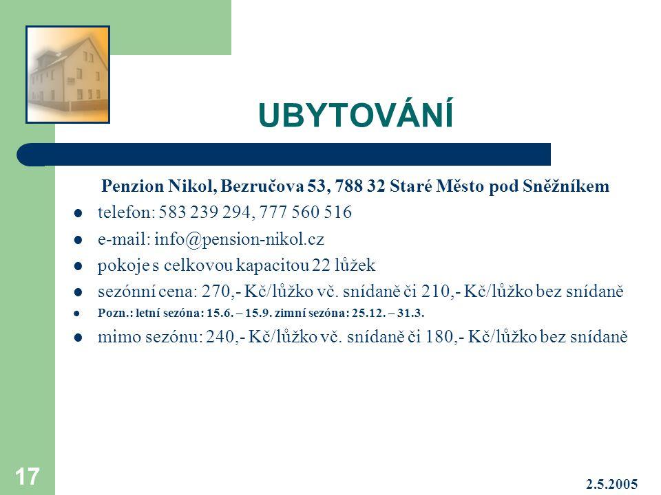 Penzion Nikol, Bezručova 53, 788 32 Staré Město pod Sněžníkem