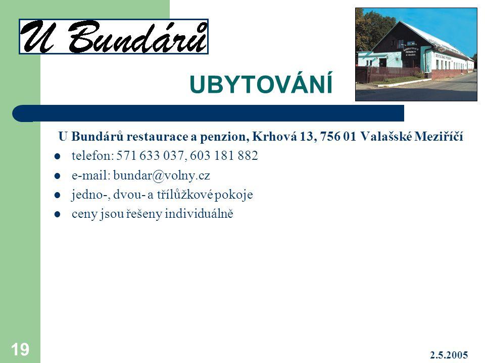 U Bundárů restaurace a penzion, Krhová 13, 756 01 Valašské Meziříčí