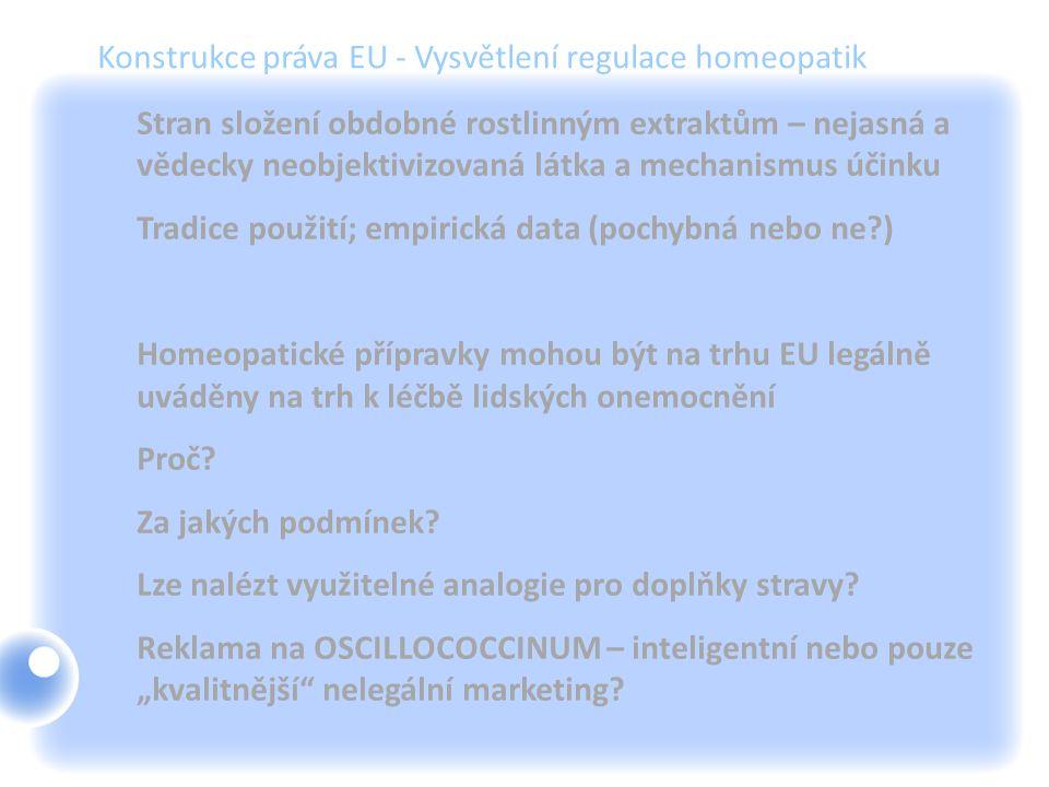 Konstrukce práva EU - Vysvětlení regulace homeopatik