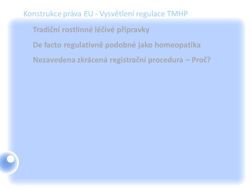 Konstrukce práva EU - Vysvětlení regulace TMHP