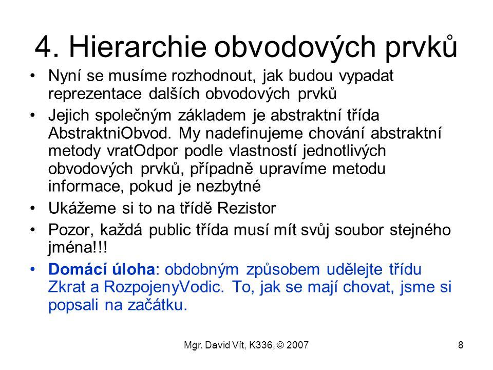4. Hierarchie obvodových prvků
