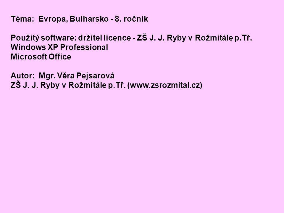 Téma: Evropa, Bulharsko - 8. ročník