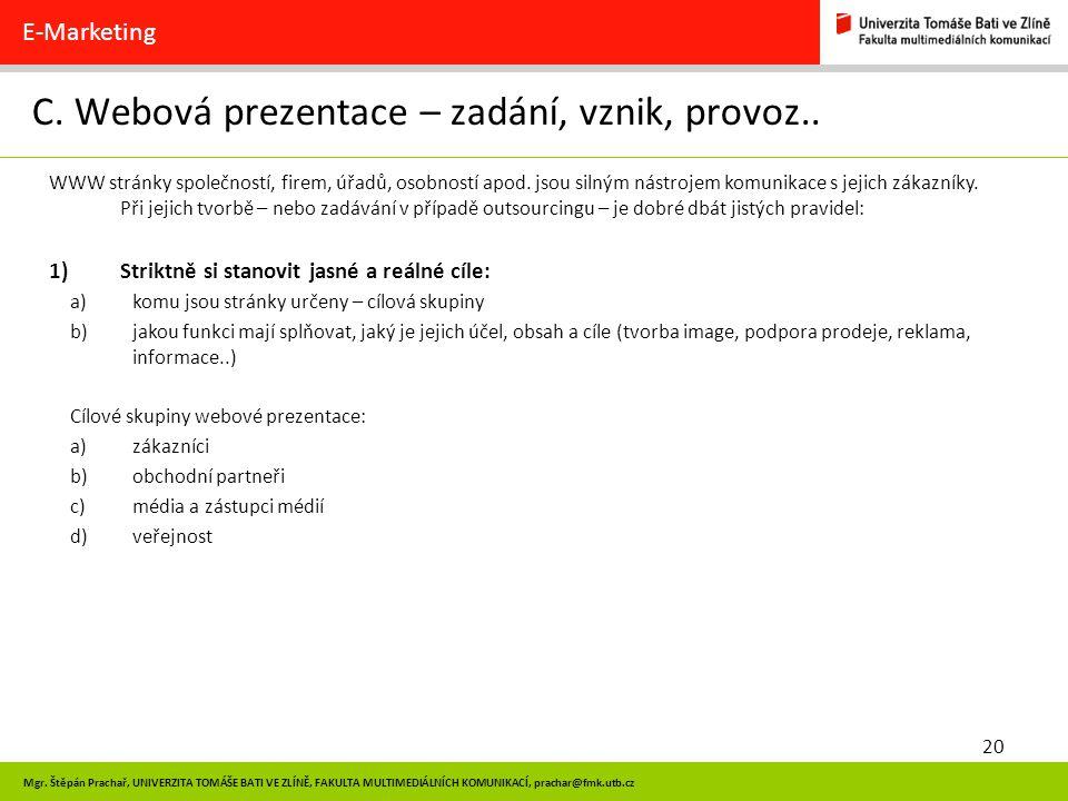 C. Webová prezentace – zadání, vznik, provoz..