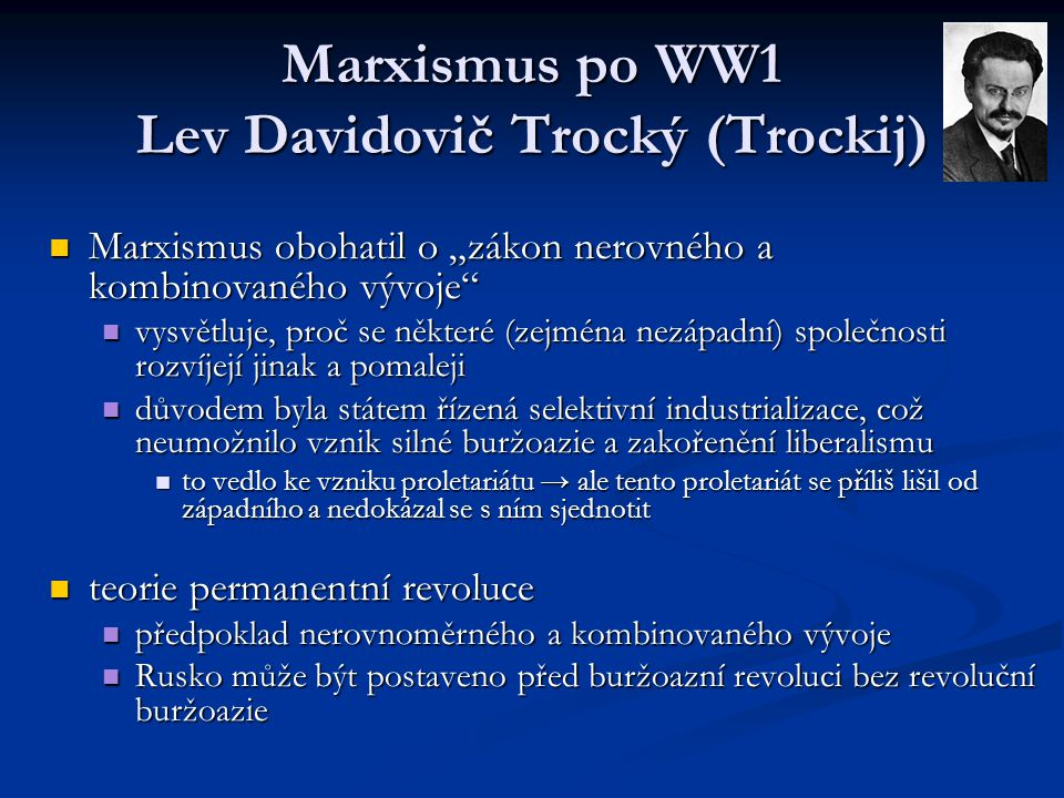 Marxismus po WW1 Lev Davidovič Trocký (Trockij)