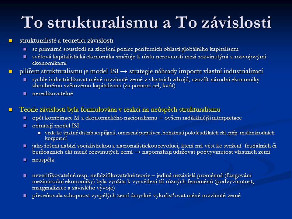 To strukturalismu a To závislosti