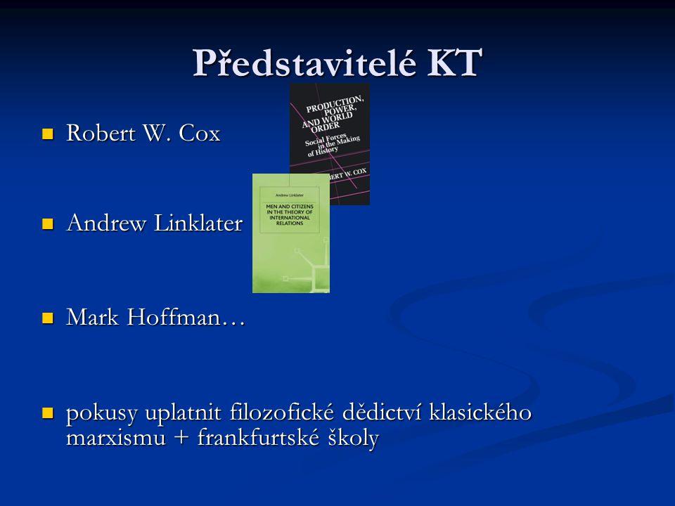 Představitelé KT Robert W. Cox Andrew Linklater Mark Hoffman…