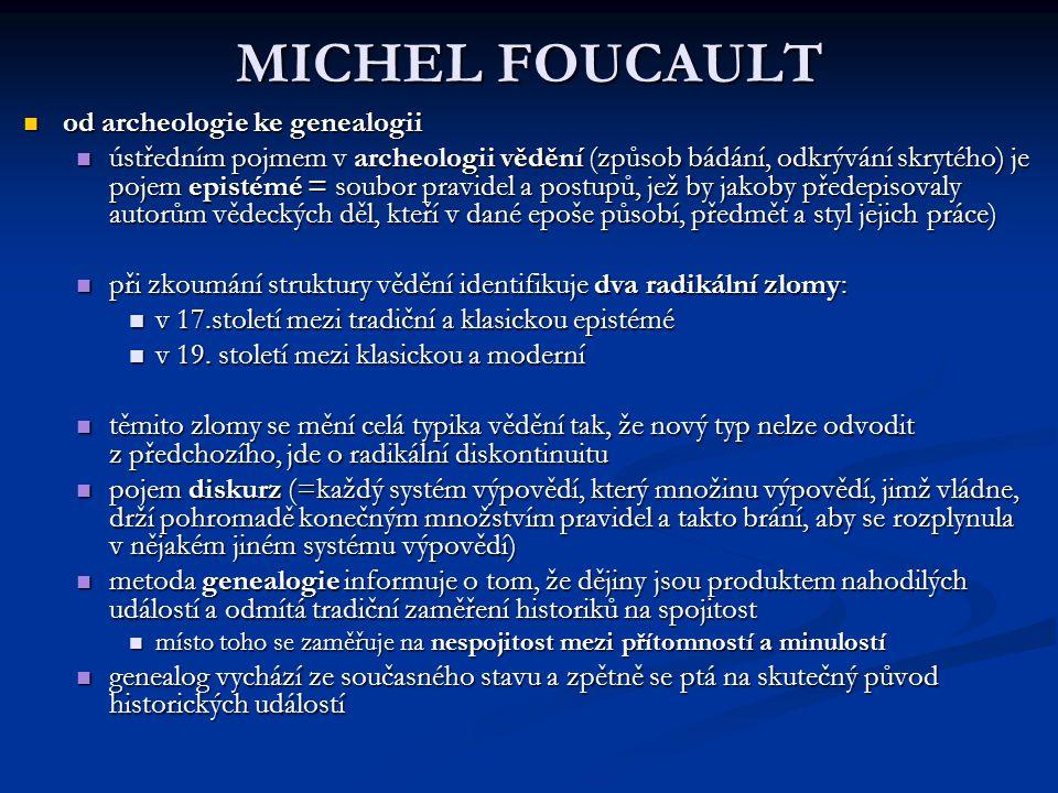 MICHEL FOUCAULT od archeologie ke genealogii